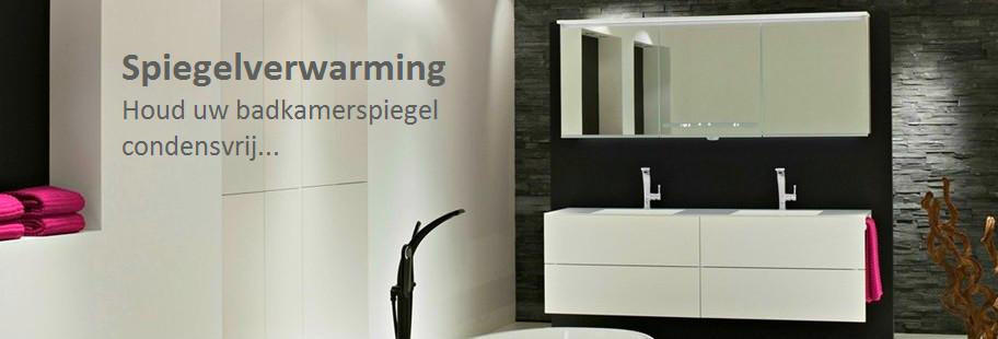 Spiegelverwarming badkamer? Geen beslagen spiegel meer!